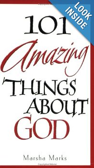 101 Amazing Things about God